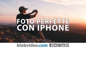 Come scattare foto perfette con iPhone